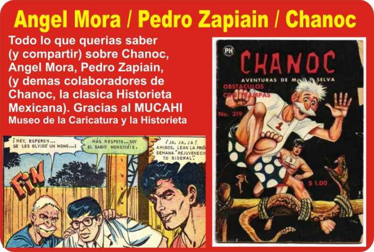 Angel Mora / Pedro Zapiain / Chanoc