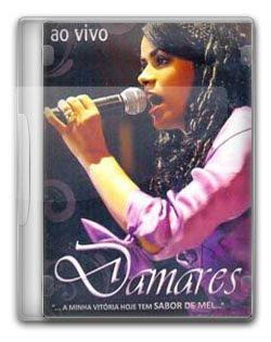 Damares - A Minha Vit�ria Hoje tem Sabor de Mel - DVDRip 2009
