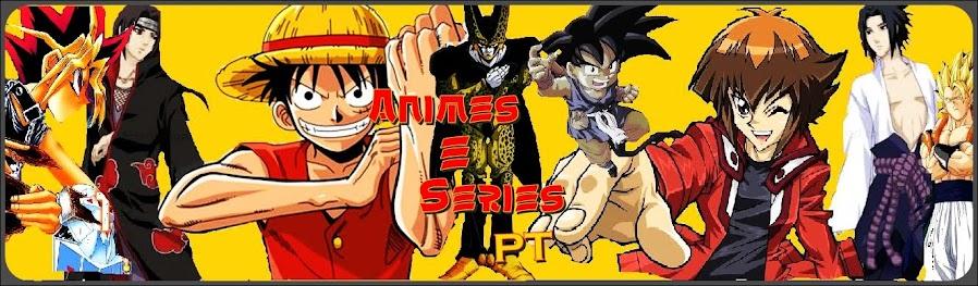 Animes e Series PT