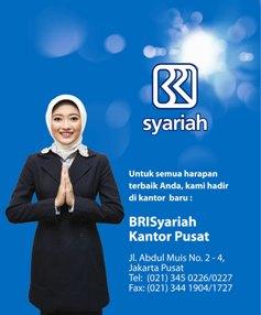 KANTOR PUSAT BANK RAKYAT INDONESIA (BRI) SYARIAH PINDAH