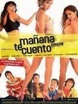 Mañana te Cuento 1 (2005)