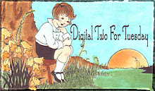 Digital Two for Tuesday - Two new images every tuesday