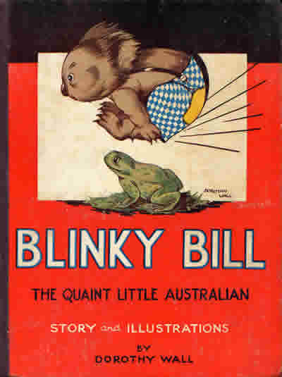 Blinky Bill : the quaint little Australian / story and decorations by ...
