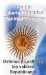Premio Libertad, Igualdad, Dignidad, Progreso. Otorgado por el Movimiento Argenlibre