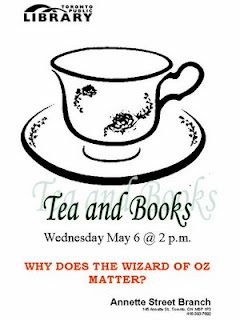 Why Does the Wizard of Oz Matter? Tea and Books Wednesday at Annette Street Public Library