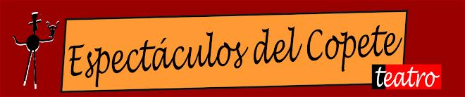 ESPECTACULOS DEL COPETE