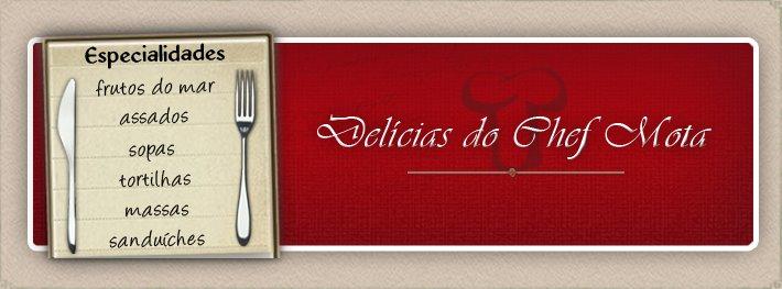 Delicias do Chef Mota