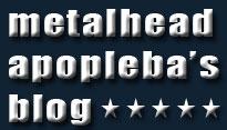 MetalHead Apopleba's bLoG