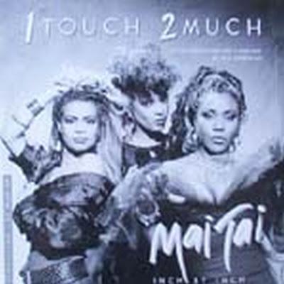MAI TAI - 1 Touch 2 Much 1986