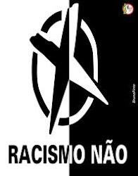 Diga Não ao Racismo!