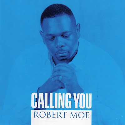 Robert Moe - Calling You (2003)