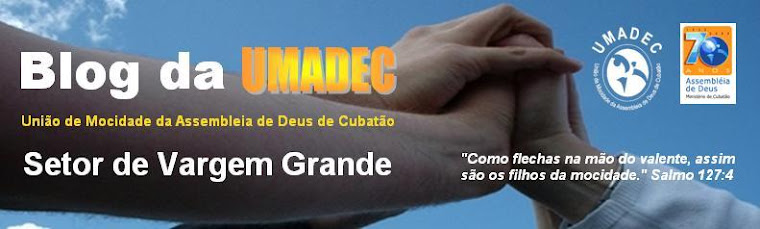 BLOG DA UMADEC SETOR VARGEM GRANDE