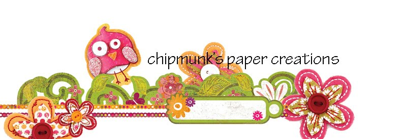 Chipmunk's Paper Creations