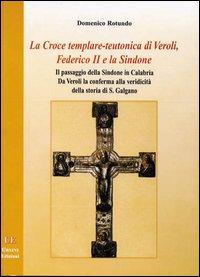 Federico II e la Sindone di D.Rotundo ed Ursini parla di