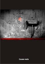 Quase Nada -  Livro Digital de Foto Poesias