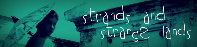 Strands and Strange Lands