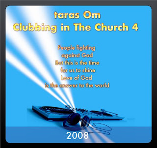 2008 - taras Om -Clubbing in the church 4