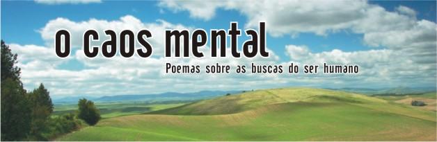 O CAOS MENTAL