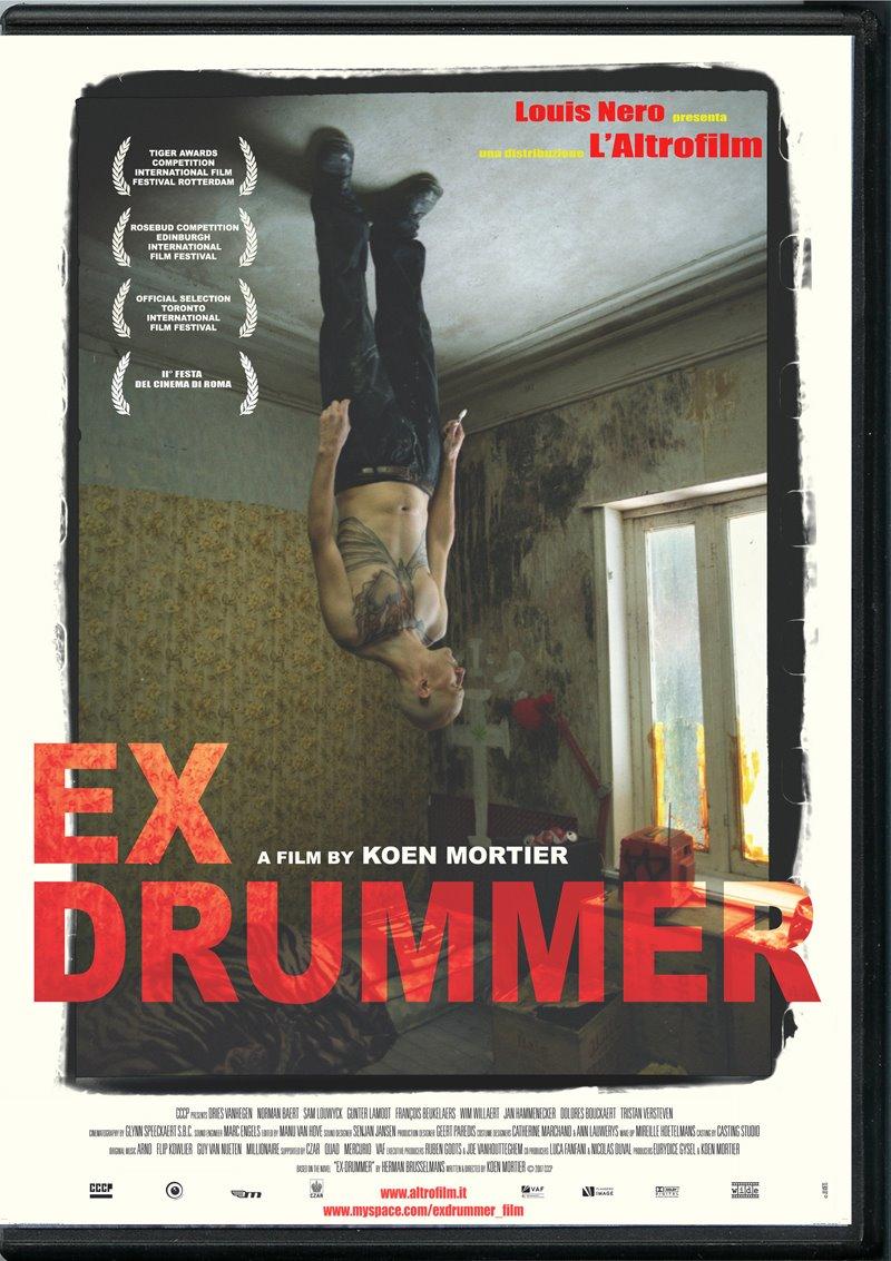 Ex Drummer [ Dirección y guión de Koen Mortier ]