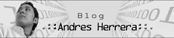 Andres Herrera Blog