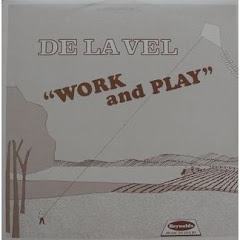 DE LA VEL - WORK AND PLAY LP 1988