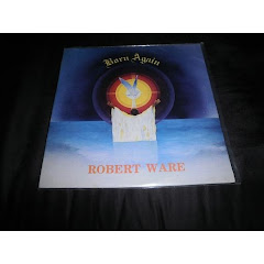 ROBERT WARE - born again LP 1985