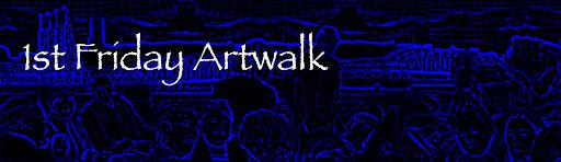 1stFridayArtwalk