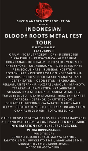 INDONESIAN BLOODY ROOTS METAL FEST TOUR