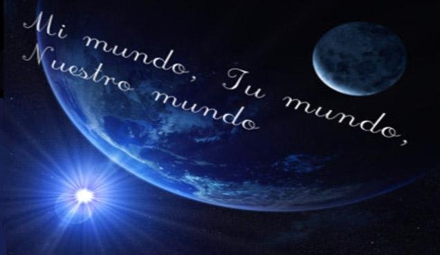 Mi mundo, tu mundo, nuestro mundo