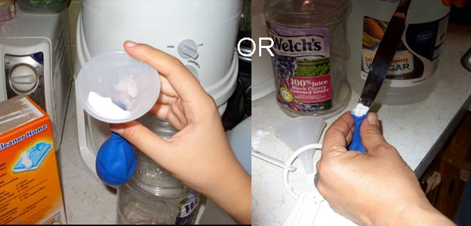 What to do: Transfer the baking soda into the balloon using a funnel or the
