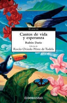 Rubén Darío, Cantos de vida y esperanza