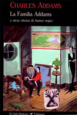 Charles Addams - La familia Addams y otras vietas de humor negro - Valdemar