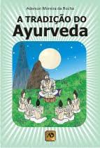 Livro: A Tradição do Ayurveda