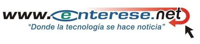 """www.enterese.net - """"Donde la Tecnología se hace Noticia"""""""