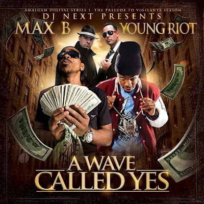 Free Mp3 Albums Download MAX B & YOUNG RIOT – A Wave Called Yes