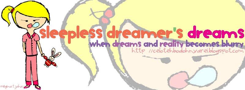 sleepless dreamer's dreams