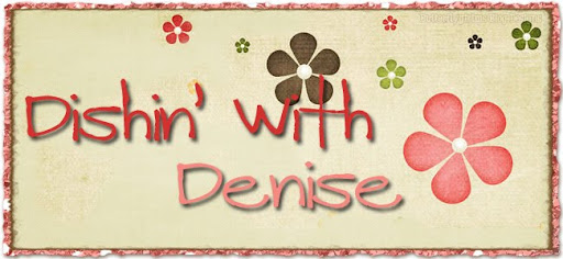 Dishin' With Denise