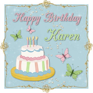 Happy Birthday Karen!!