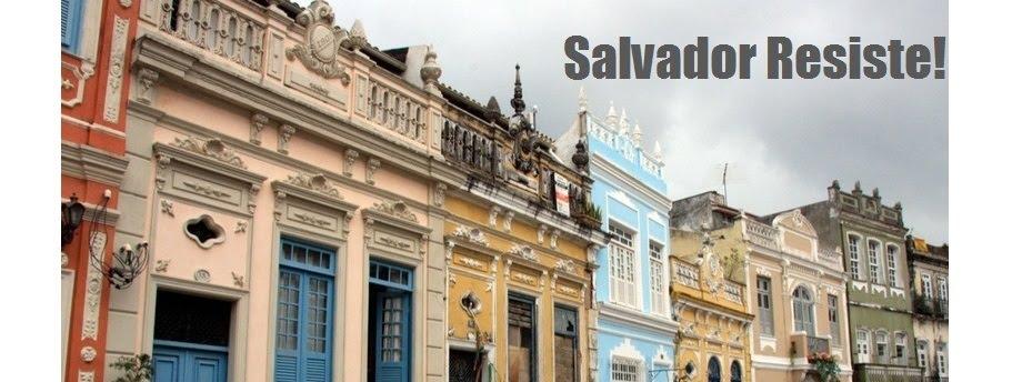 Salvador Resiste!