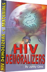 HIV DEMORALIZERS, STAY ALIVE!
