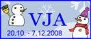 Valmistaudu Jouluun Ajoissa  20.10. - 7.12.2008