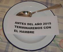 """CAMPAÑA POBREZA CERO: """"ANTES DEL AÑO 2015 TERMINAREMOS CON EL HAMBRE""""."""