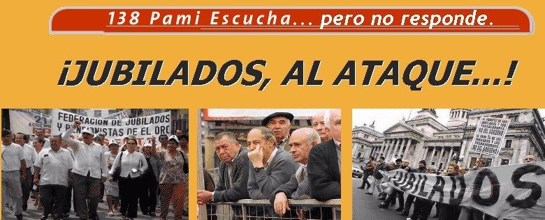 JUBILADOS AL ATAQUE!