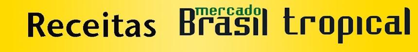 Receitas  - Mercado Brasil Tropical