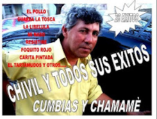CHIVIL Y SU EXITOS -