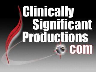 ClinicallySignificantProductions.com