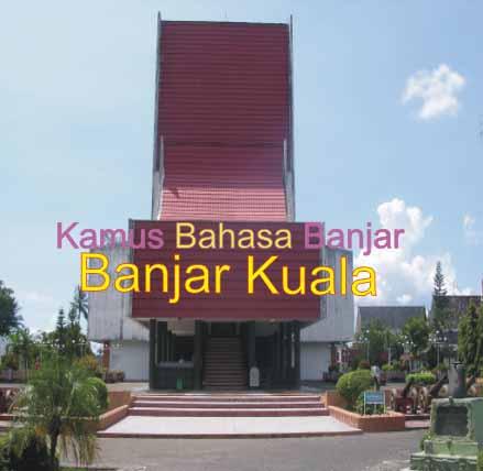 Kamus Bahasa Banjar Kuala