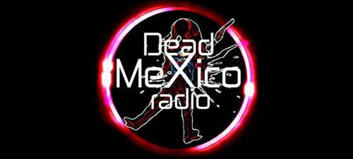 Dead Mexico Radio