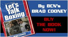 BRAD COONEY'S LETS TALK BOXING!