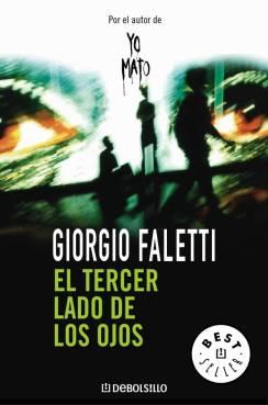 El tercer lado de los ojos - Giorgio Faletti [PDF | Español | 2.13 MB]